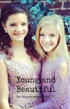 Young and Beautiful (Coming Soon) by dancemomsfanfics2170