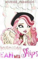 Reviewing Ships with Ever After High by Wicked_Rebellion