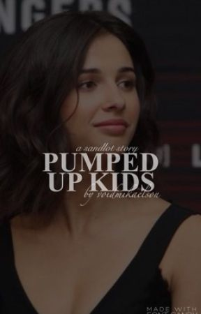 1. | PUMPED UP KIDS [THE SANDLOT] by void-mikaelson