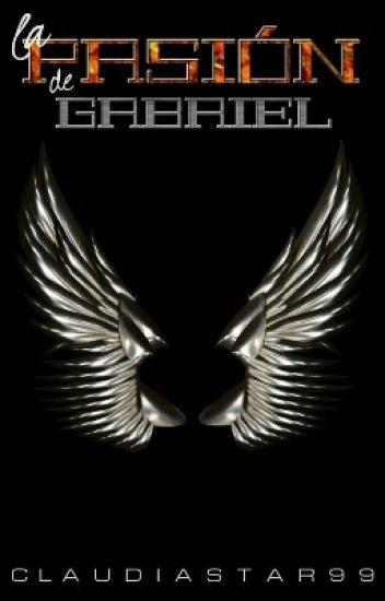 La pasión de Gabriel.