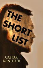 The Short List by GroganBonheur