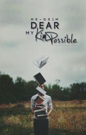 Dear My Kim Possible by mr-grim