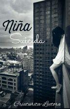 Niña Suicida  by Criaturita-Lectora