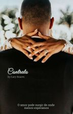 O Contrato (Finalizada) by EscritoraSantana