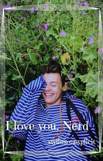 I Love You, Nerd A/B/O •Larry Version•