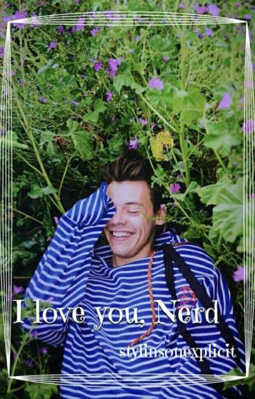 I Love You, Nerd A/B/O •Larry Version•