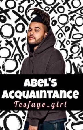 Abel's Acquaintance by Tesfaye_girl