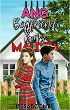 Ang Bestfriend kong Maldita by itssabconte