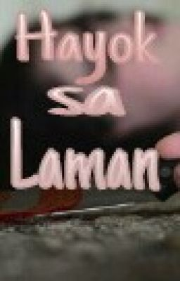 HAYOK SA LAMAN (THE BUTCHER'S KNIFE) ONE SHOT