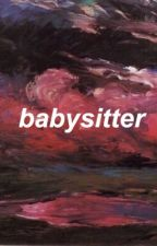 babysitter -jc caylen- unDER CONSTRUCTION  by 1-800-suckmyashley