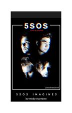 5sos Sad/Fight Imagines by emily_5sos51
