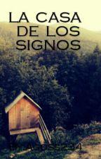 La Casa De Los Signos by TotoroCyrus