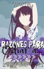 Razones para odiar a...//Anime// by CaroRivas