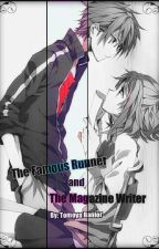 The Famous Runner and The Magazine Writer by ExzmisuMan
