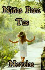 Niñas Para Tus Novelas  by TamaraGalvez3