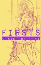 Dsstrllna: Firsts (OS) by deezastre