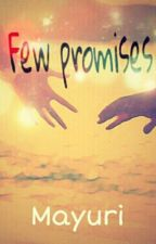 Few promises by parna12
