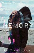 Memory    Brandon Meza by BradonFics