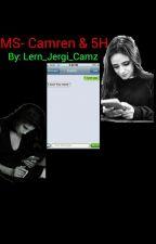 SMS-Camren by Lern_Jergi_Camz