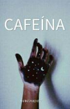 CAFEÍNA by QueweaCtm_000