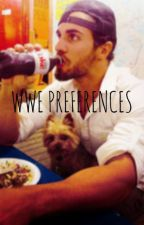 WWE Preferences by wwebae54