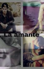 La amante by jesshdzm