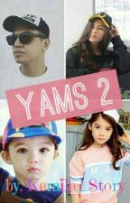 YAMS Season 2 by KEMILA_STORY