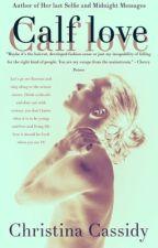 Calf love by BlueForgetMeNots