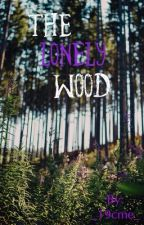 The Lonely Wood by _19cme_