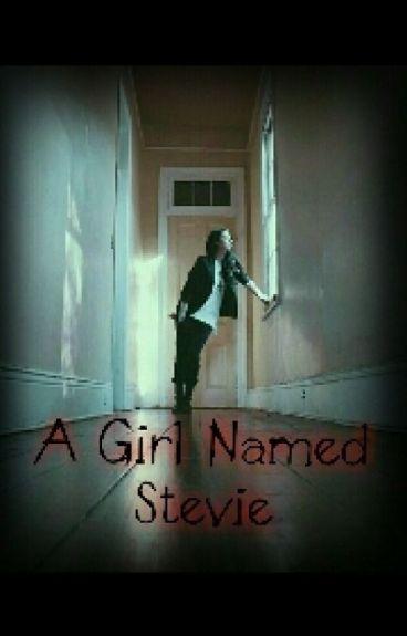 A Girl Named Stevie [REWRITING]