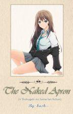The Naked Apron (Satoshi Isshiki x OC) by eiasenri