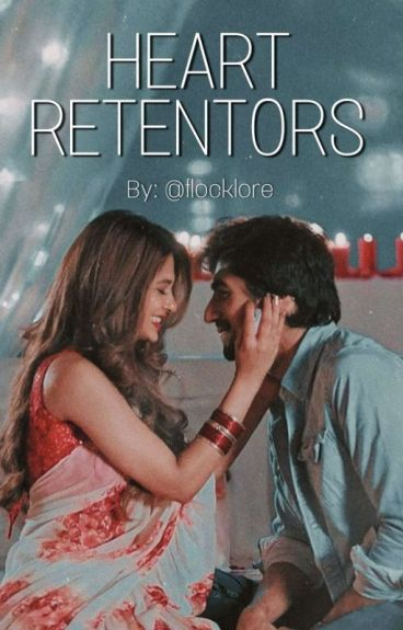 Heart Retentors (Falling For The Arranged Partner) #Wattys2016