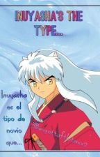 Inuyasha's the type... by wigettaftlutaxx