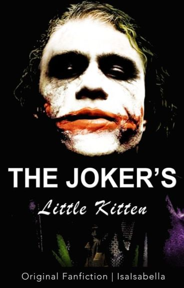 The Joker's Little Kitten