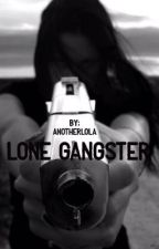 Lone gangster by AnoTherLola