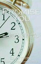 I Promise You[BaekYeon] by DevtaChantika