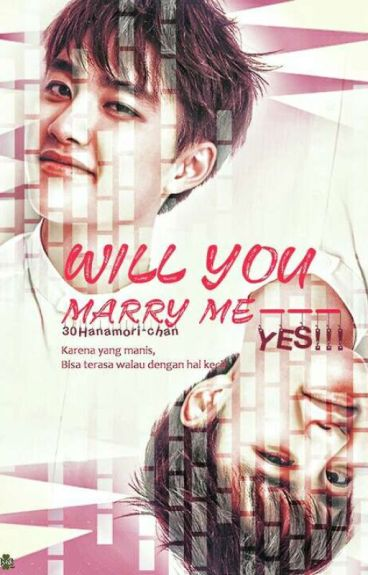 Will you marry me- YES! (D.O EXO Fanfiction)