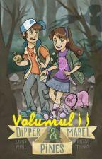 Gravity Falls - volumul II  by Andra8