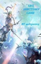 LIFE SANCTUARY GAME (DALAM BAHASA MELAYU) - BOOK 1 by anlhpermy