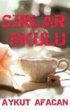 SIRLAR OKULU by AykutAfacan