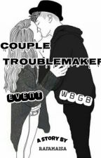 WBGB - Couple Troublemaker [One Shoot] by rafamaisa