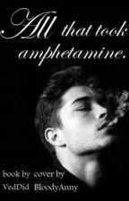Всё, что забрал Амфетамин  (16+) by VedDid