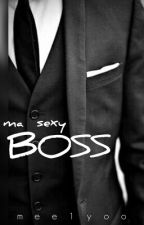 Ma Sexy Boss by melyoo
