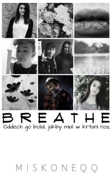 Breathe   Leondre Devries   ✅ {short story}