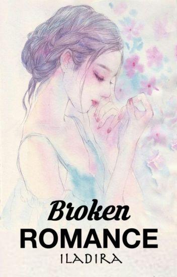 Broken Romance [TBS #1] ✅