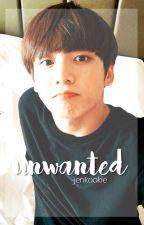 Unwanted // Jungkook Fan Fic 18+ [SLOW UPDATES] by -jenkookie