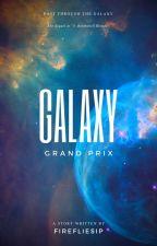 5: Galaxy Grand Prix by firefliesip