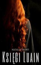 Księgi Luain by NataliaTront