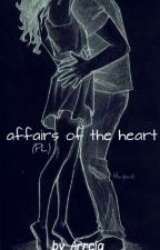 Affairs of the Heart by Sarcia-chan