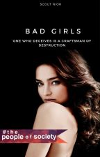Bad Girls by chimerly